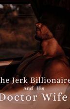 Billionaire's Unfortunate Marriage by trantalizing_mist