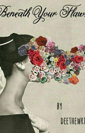 Beneath Your Flaws #MindOverMatterContest by Deethewriter