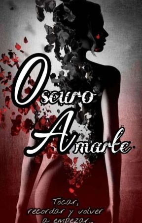 Oscuro Amarte by Sxul21