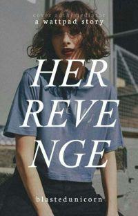 Her Revenge | ✔ cover