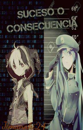 Suceso o Consecuencia by jimanaki24