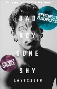 Bad Boy Gone Shy cover