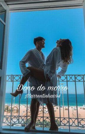 Dono Do Morro ❤ by Marrentinha094