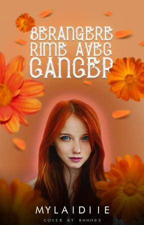 Bérengère rime avec Cancer by Mylaidiie