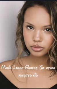 Maria Lorde-Gilbert. The other adopted kid  cover