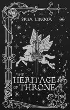 The Heritage of Throne oleh SkiaLingga