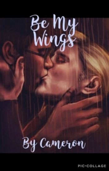 Be My Wings {drarry}