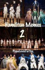 Hamilton Memes 2 by PippaLovesMusicals
