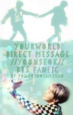 Direct Message// Yoonseok  by YouGotNoJamsHun