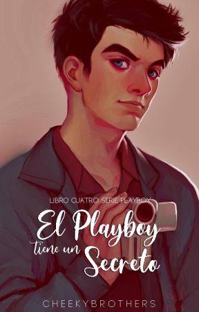 El Playboy tiene un Secreto, [SP#4] by CheekyBrothers