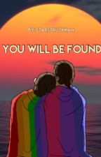 You Will Be Found || Lams || COMPLETED by starstruckham