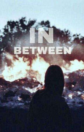 in between ☆▪○ by TuViejaNoEsReal