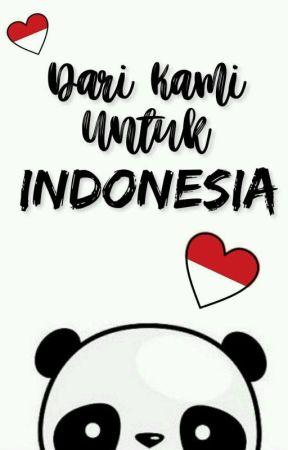 UNTUK INDONESIA by pasukangabut