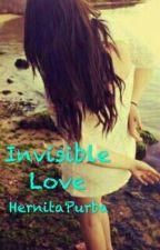 Invisible Love by Hernitapurba
