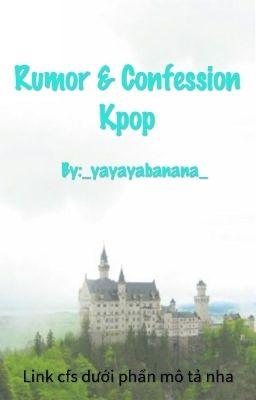 RUMOR & CONFESSION KPOP