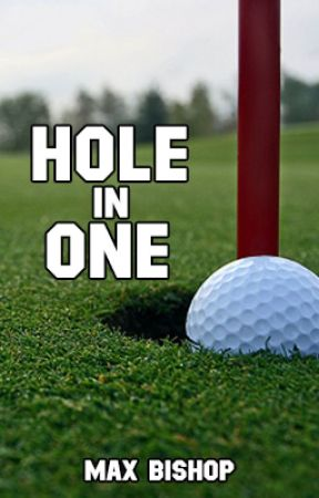 Hole in One by Max_Bishop