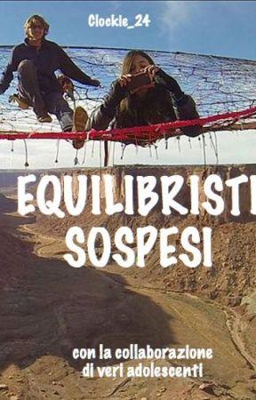 EQUILIBRISTI SOSPESI by Clockie_24