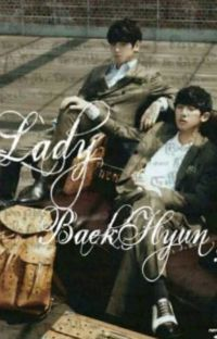 Lady BaekHyun? [ChanBaek]Mpreg ||TERMINADA || cover