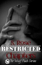 Restricted  (the Wulf Brothers Series R-rated Chapters) by Heyden2Rosenow