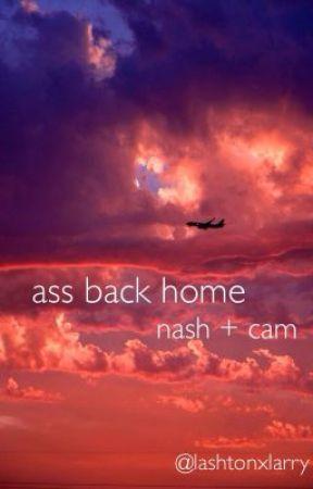 ass back home - cameron dallas/nash grier boyxboy by lashtonxlarry