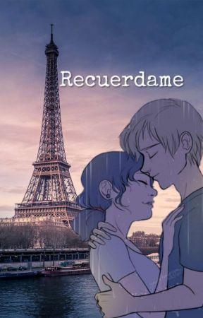 Recuerdame [En Edición] by mMaArRtuU
