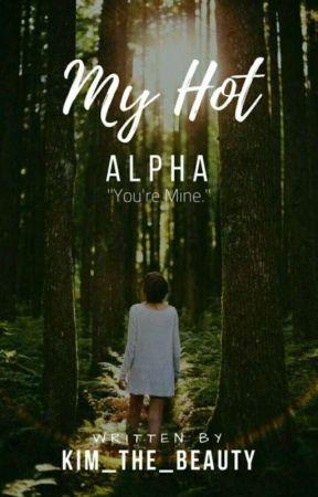My Hot Alpha by livelylovingly