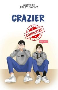 CRAZIER (Completed) cover