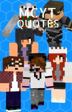 Minecraft YouTubers Quotes! by coriakae