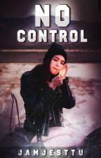 No Control by jamjesttu