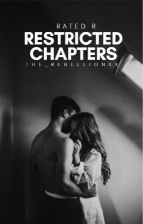 Restricted Chapters  by the_rebellionxx