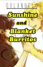 Sunshine and Blanket Burritos (Solangelo High School AU) by ancient-mango