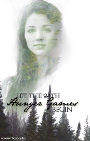Let the 24th Hunger Games begin [ herschrijven ] by Novawritesbooks