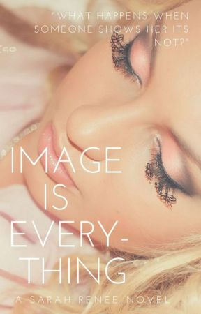 Image Is Everything by 8Renee