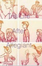 Tris life after Allegiant by Megan46Dauntless