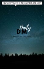 daily dm || harry styles || complete by prettylittleirishboy