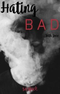 Hating BAD cover