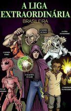 A Liga Extraordinária Brasileira by h3fe5t0_09