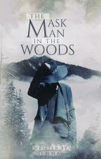 The Mask Man In The Woods by shadow_girl16