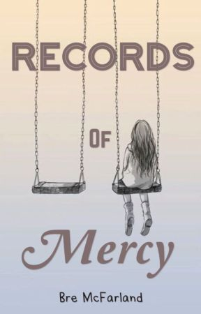 Records of Mercy  ✔️ by bremcfarland