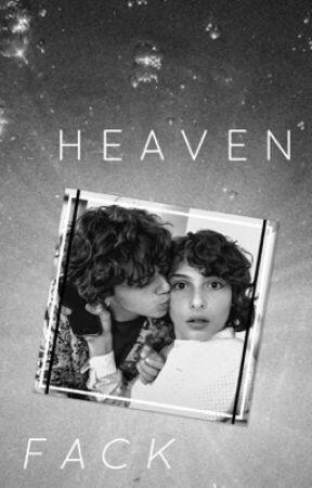 Heaven•Fack by wyatttoleff