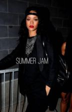 Summer Jam by rihannababes