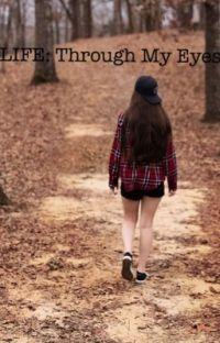 LIFE: Through Me Eyes.  Book 1 cover