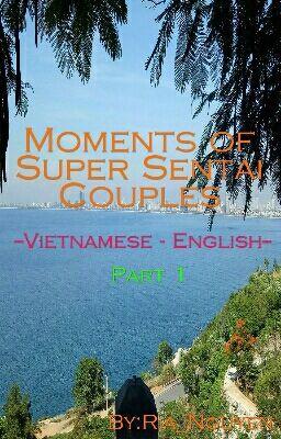 #06 [Đoản]||Cute cute sentai couples||[Vietnamese Ver.][English Ver.] (Part 1)