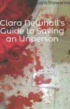 Clara Newhall's Guide to Saving an Unperson by HaveSomeShawarma