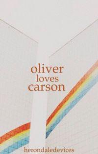 Oliver Loves Carson | ✔️ cover