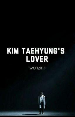[IMAGINE - Đoản] Kim TaeHyung's Lover