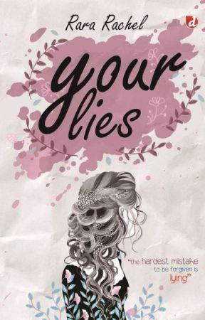 Your Lies! [Tersedia Di Toko Buku] by Rachel_ea