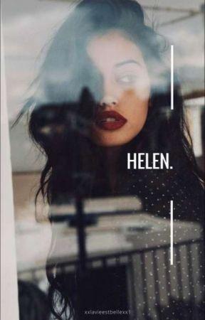 Helen. (Sneak Peek)|| Coming Soon by xxlavieestbellexx1