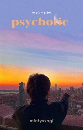 psychotic | yoonmin →  BOOK 2 by mintyxxngi