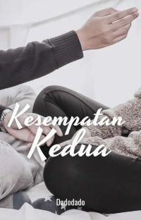 KESEMPATAN KEDUA [FIN] cover